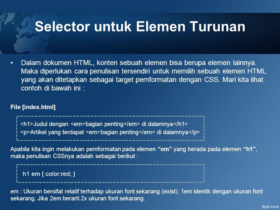 Selector untuk Elemen Turunan