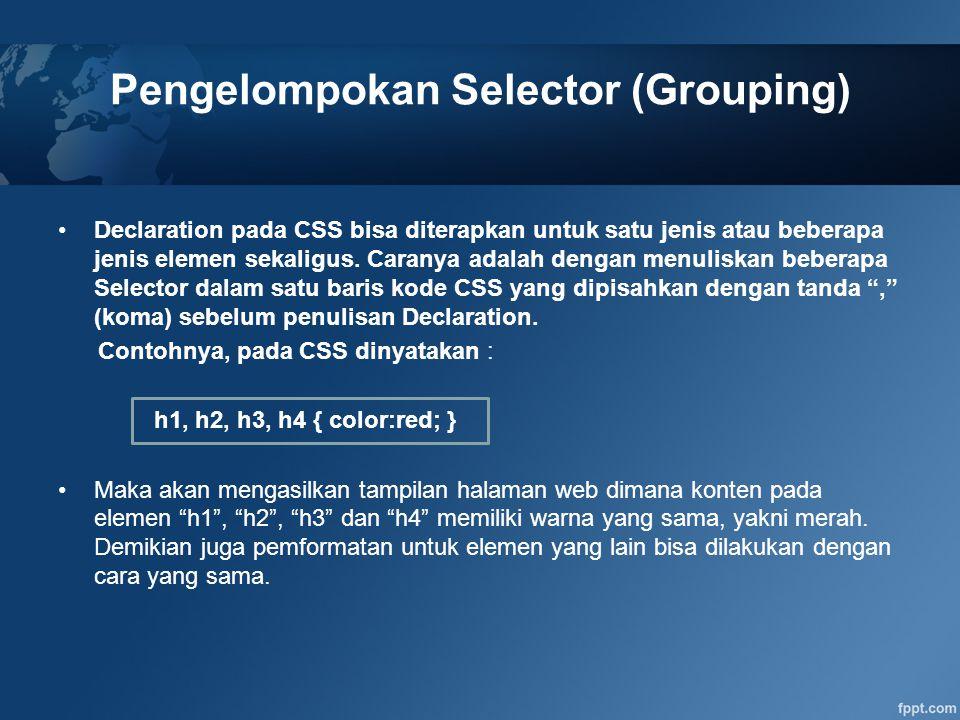 Pengelompokan Selector (Grouping)
