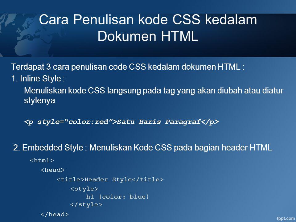 Cara Penulisan kode CSS kedalam Dokumen HTML