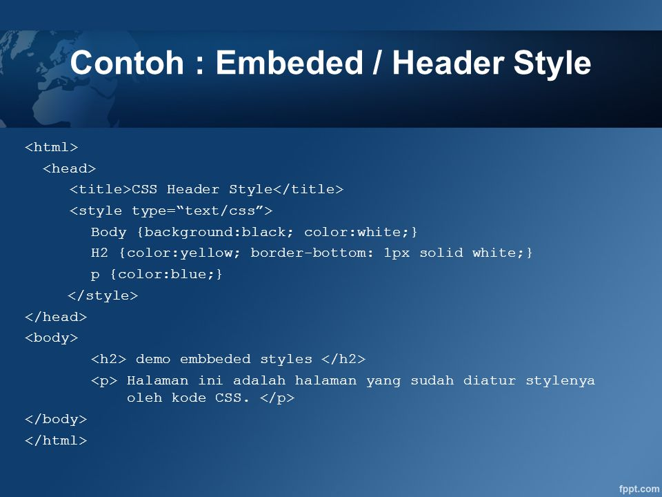 Contoh : Embeded / Header Style