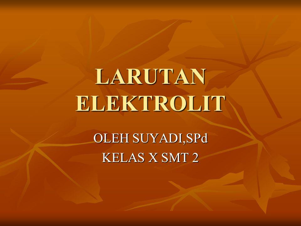 OLEH SUYADI,SPd KELAS X SMT 2