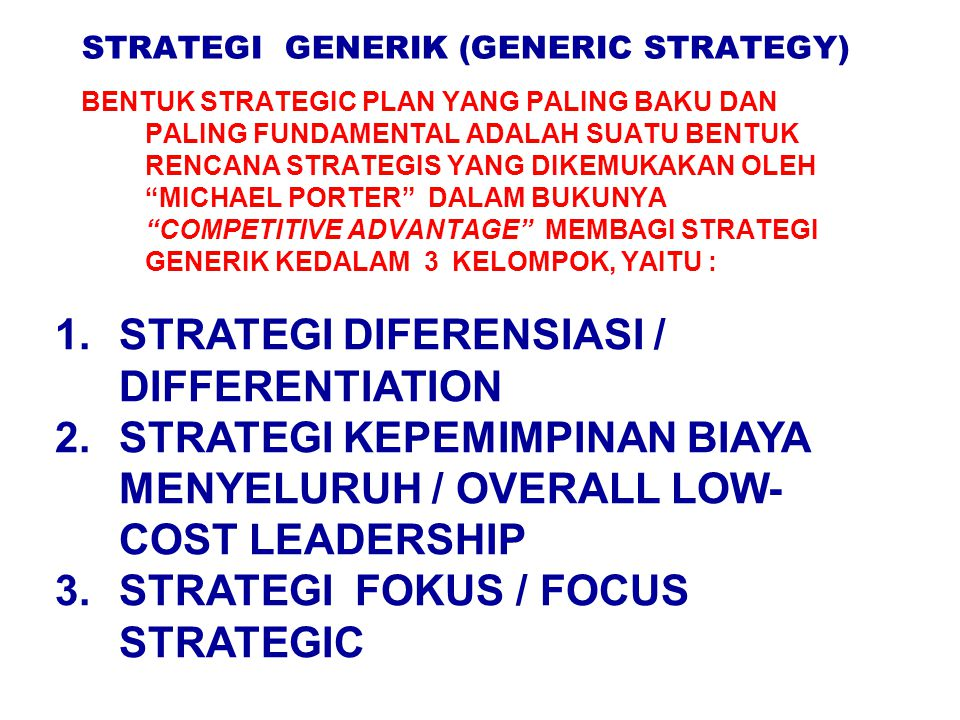 STRATEGI GENERIK (GENERIC STRATEGY)