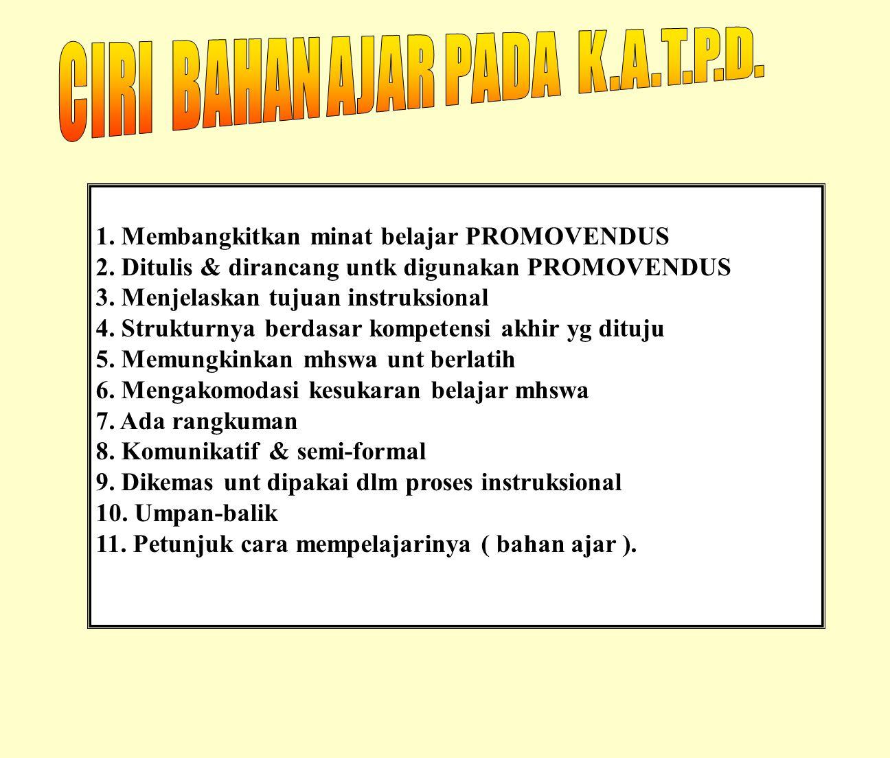 CIRI BAHAN AJAR PADA K.A.T.P.D.