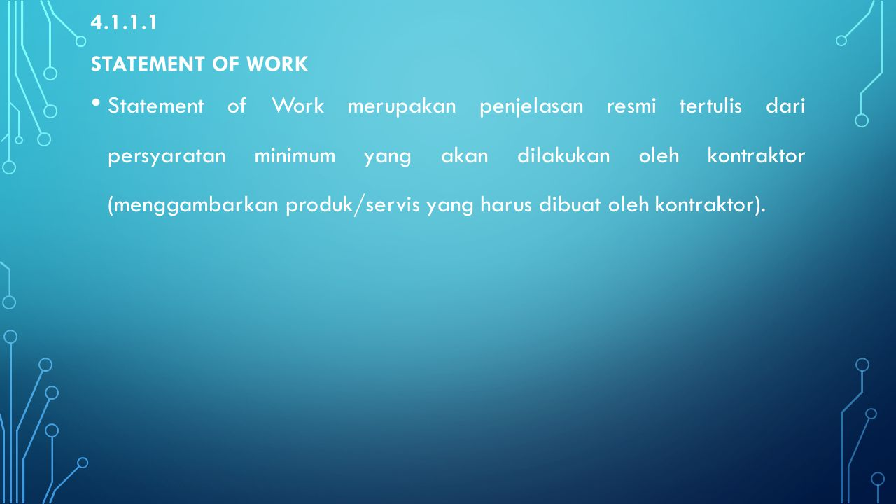 4.1.1.1 Statement of work