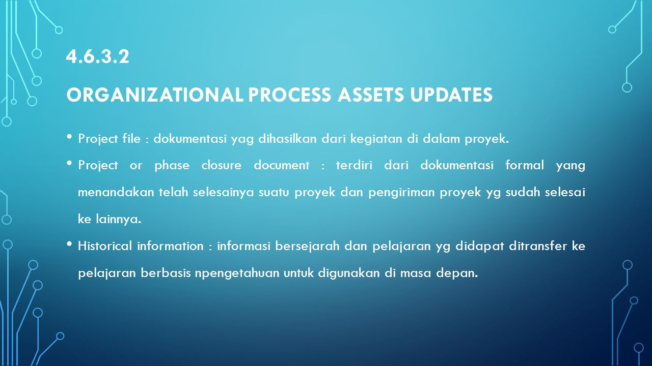4.6.3.2 Organizational process assets updates