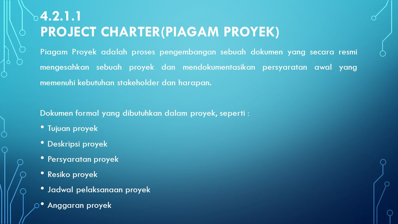 4.2.1.1 Project Charter(Piagam Proyek)