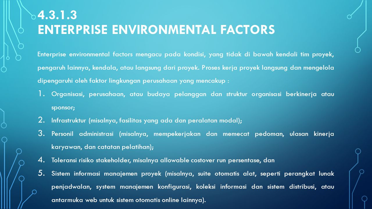 4.3.1.3 Enterprise Environmental Factors