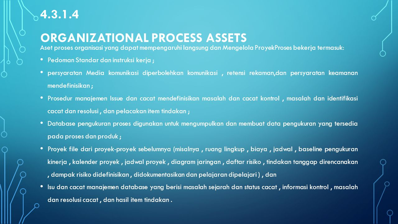 4.3.1.4 Organizational Process Assets