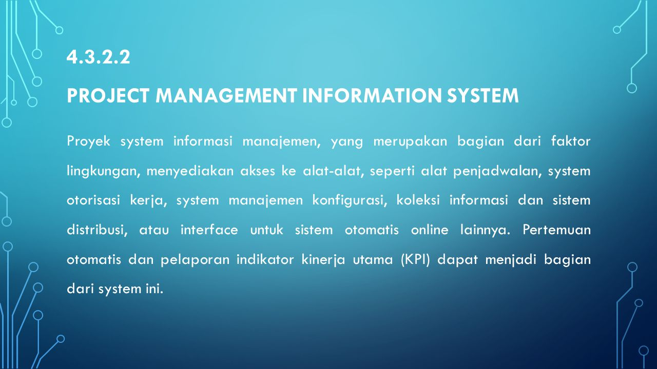 4.3.2.2 Project Management Information System