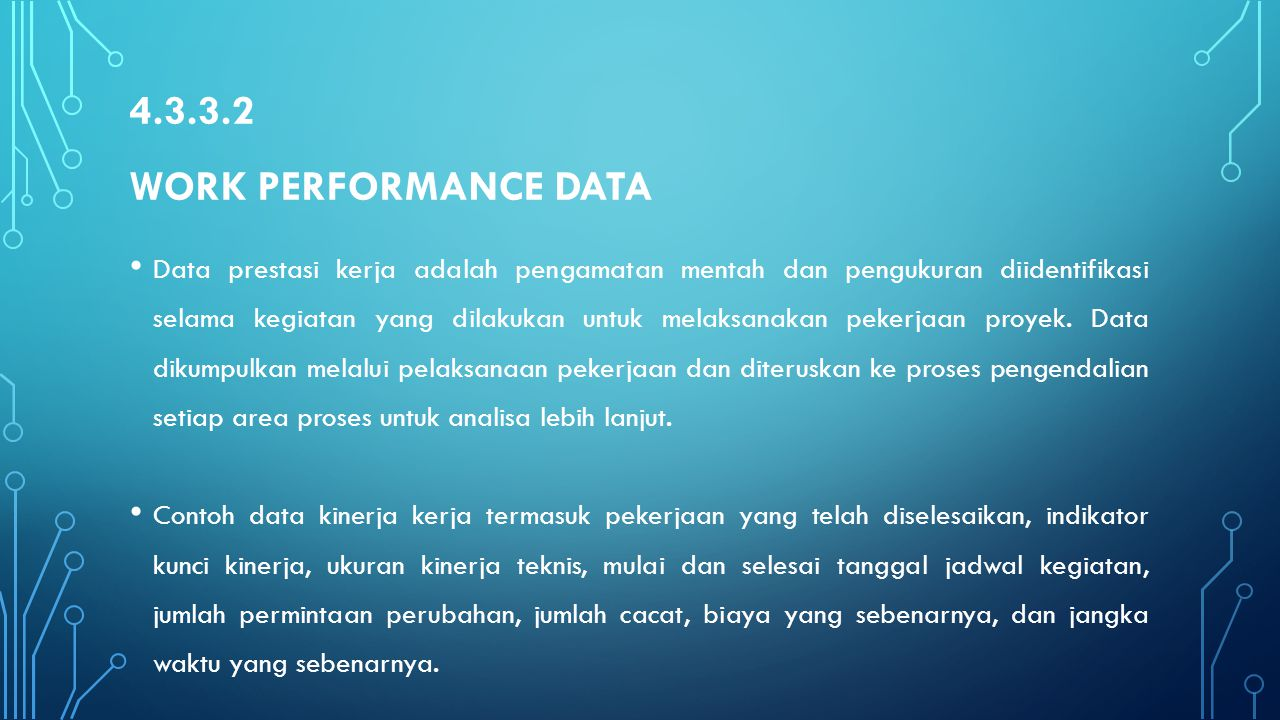 4.3.3.2 Work Performance Data