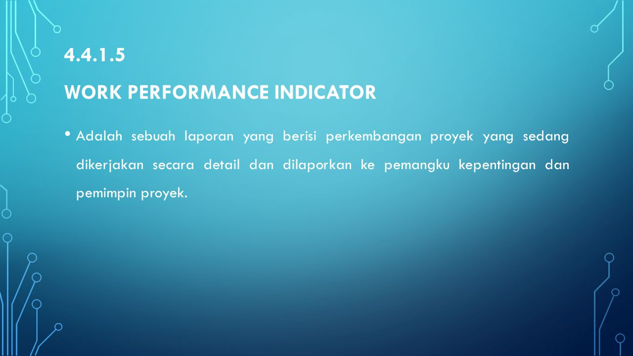 4.4.1.5 Work performance indicator