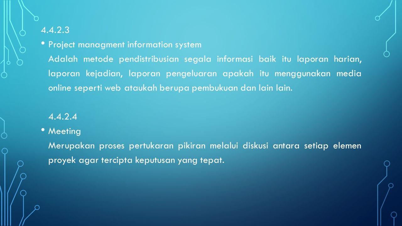 4.4.2.3 Project managment information system.