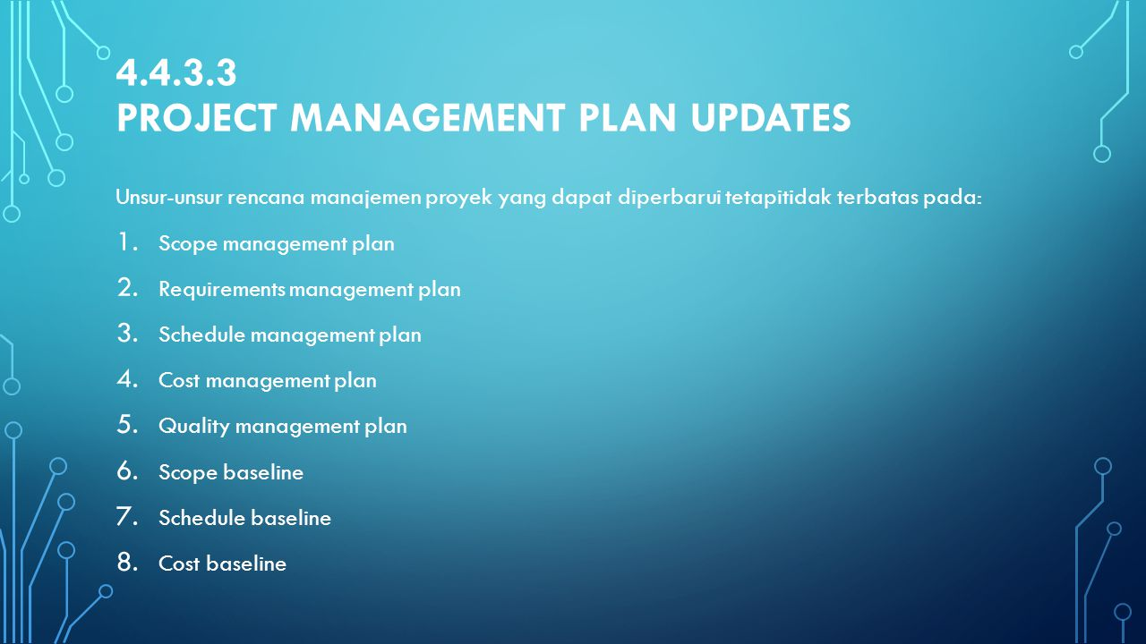 4.4.3.3 Project Management Plan Updates