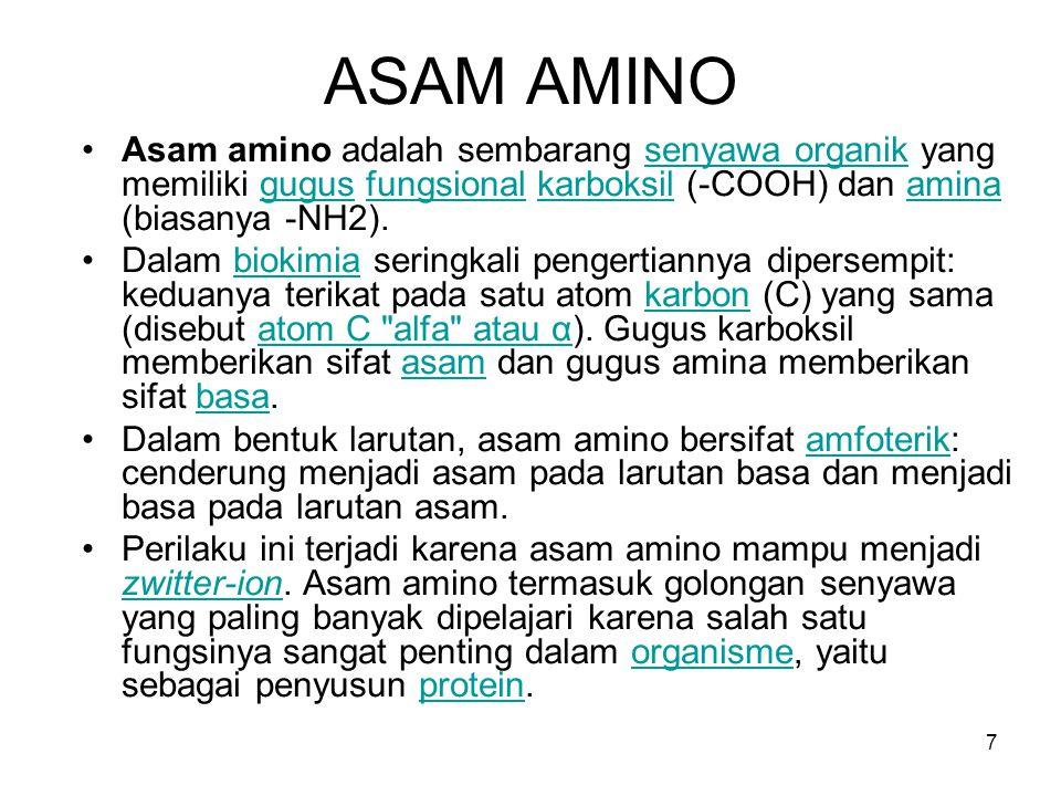 ASAM AMINO Asam amino adalah sembarang senyawa organik yang memiliki gugus fungsional karboksil (-COOH) dan amina (biasanya -NH2).