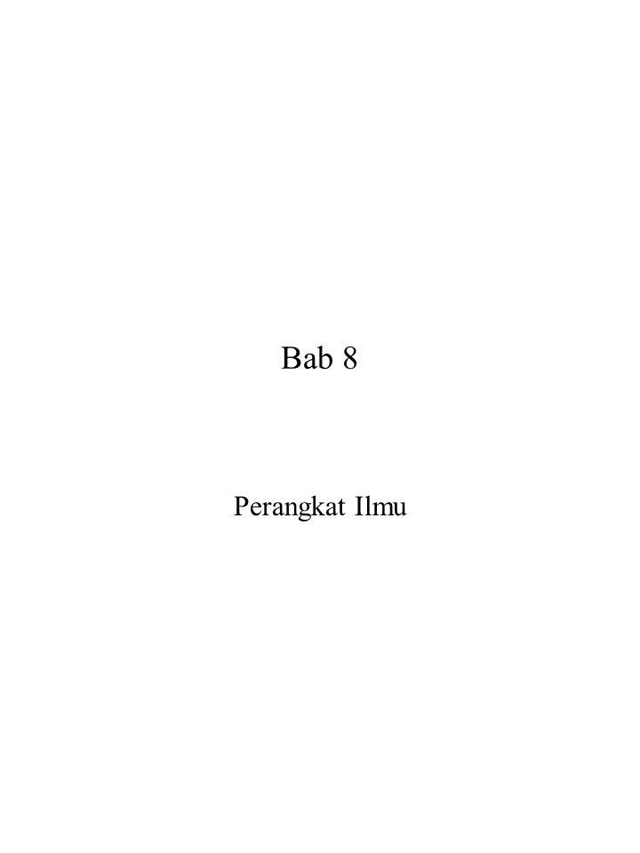 Bab 8 Perangkat Ilmu