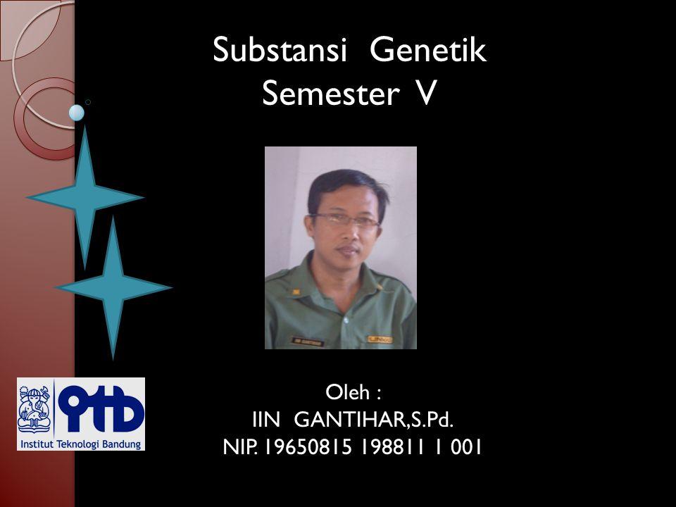Substansi Genetik Semester V