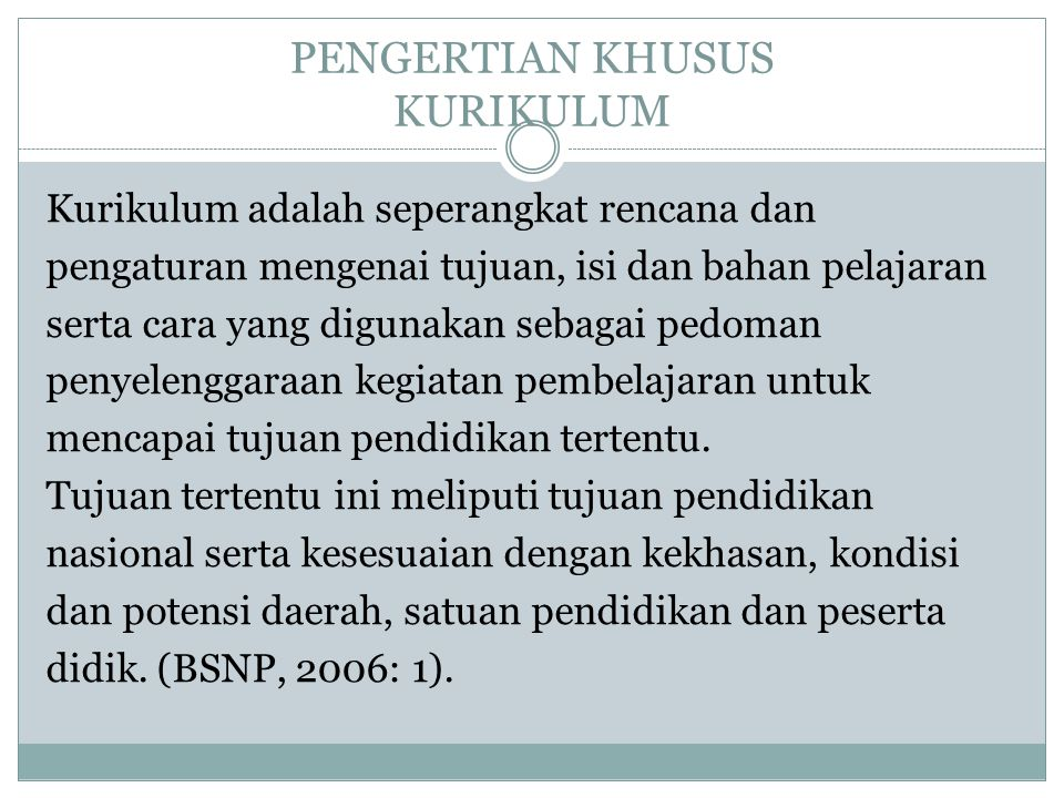 PENGERTIAN KHUSUS KURIKULUM