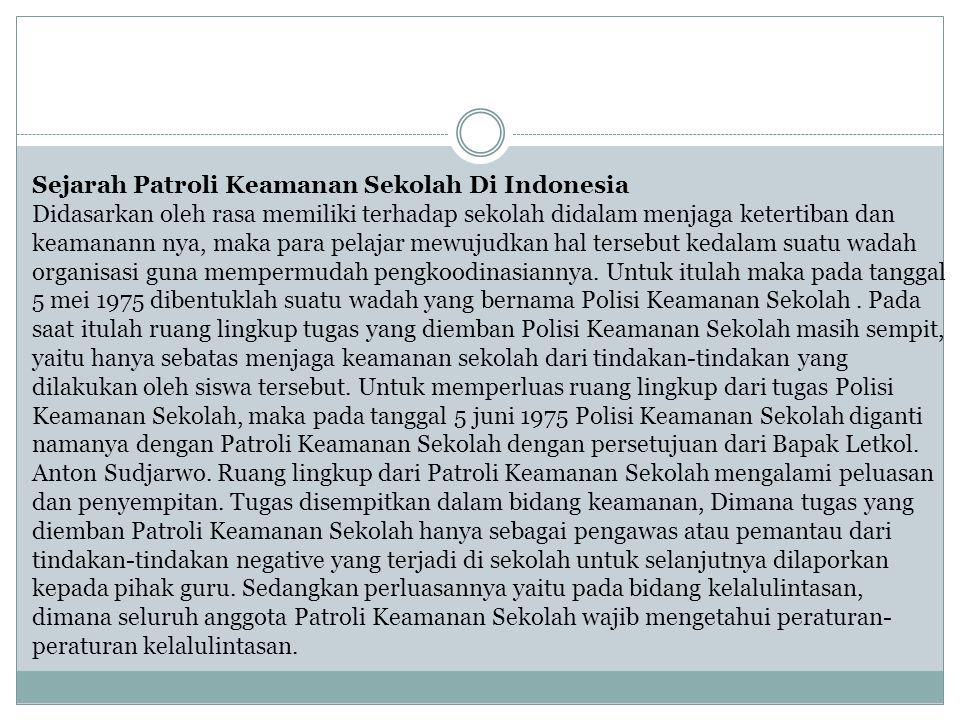 Sejarah Patroli Keamanan Sekolah Di Indonesia