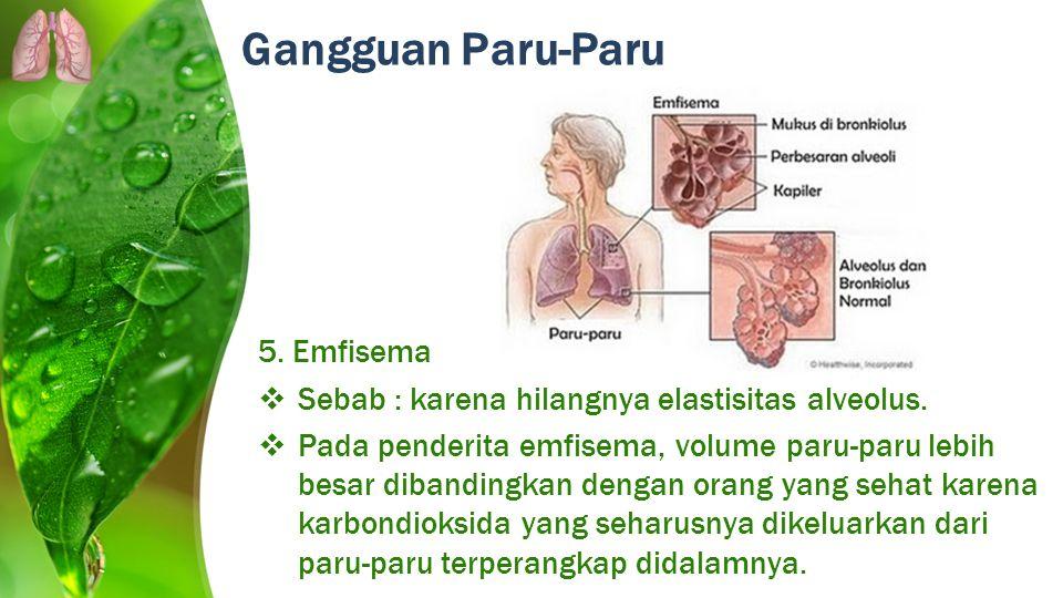 Gangguan Paru-Paru 5. Emfisema