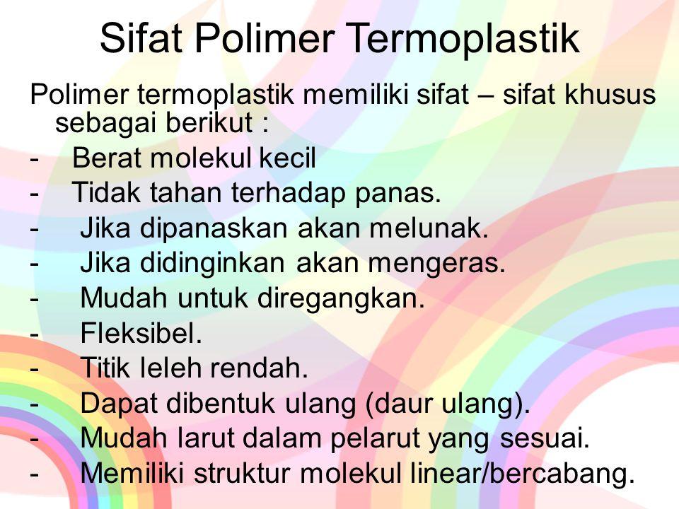 Sifat Polimer Termoplastik