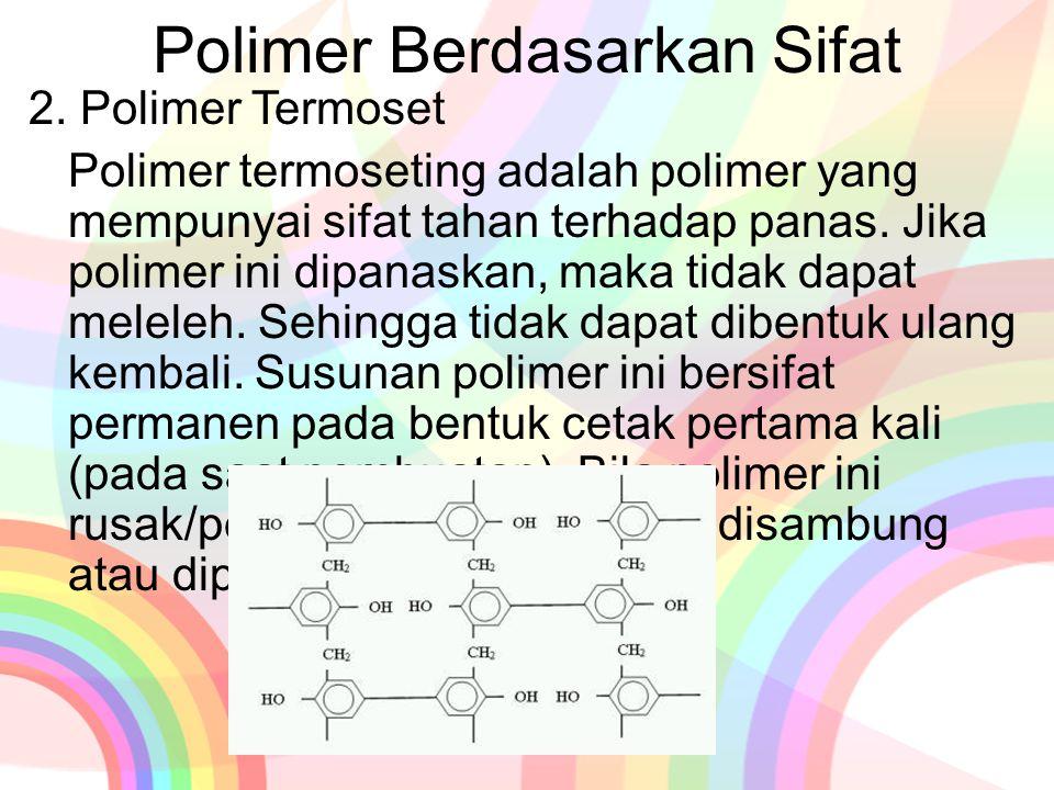 Polimer Berdasarkan Sifat