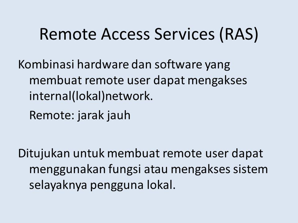 Remote Access Services (RAS)