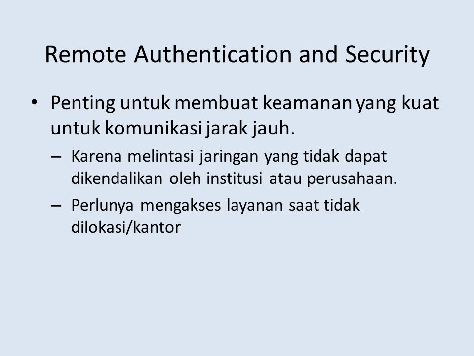 Remote Authentication and Security