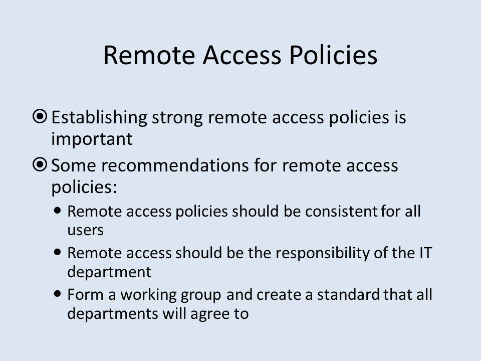 Remote Access Policies