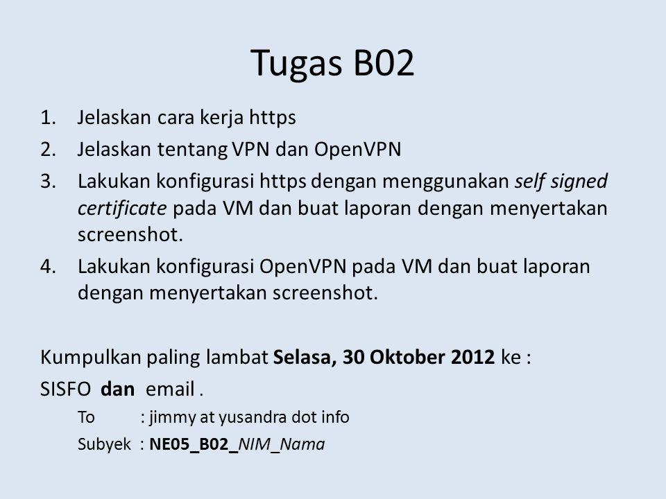 Tugas B02 Jelaskan cara kerja https Jelaskan tentang VPN dan OpenVPN