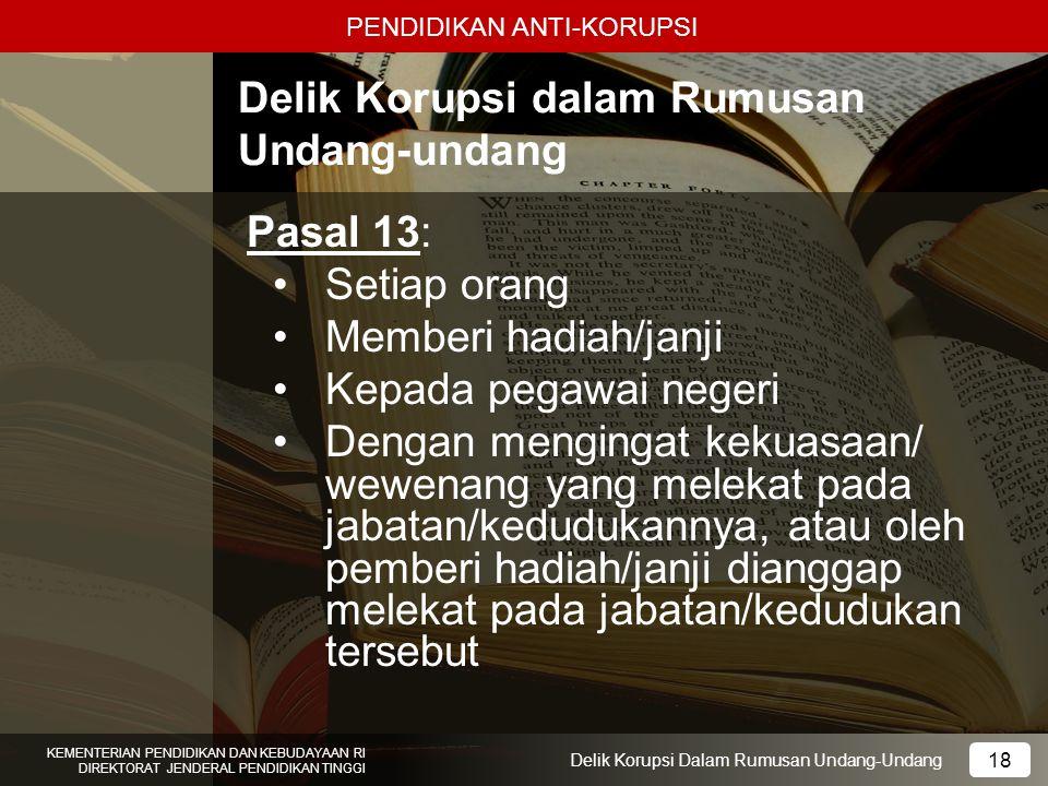 Delik Korupsi dalam Rumusan Undang-undang