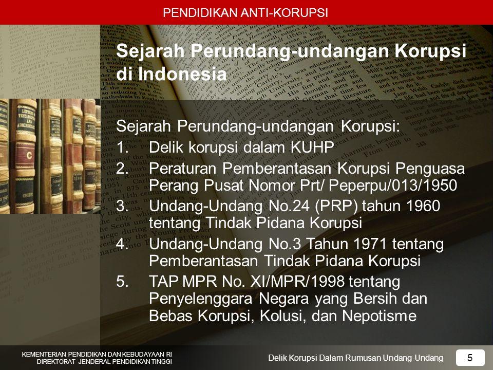 Sejarah Perundang-undangan Korupsi di Indonesia