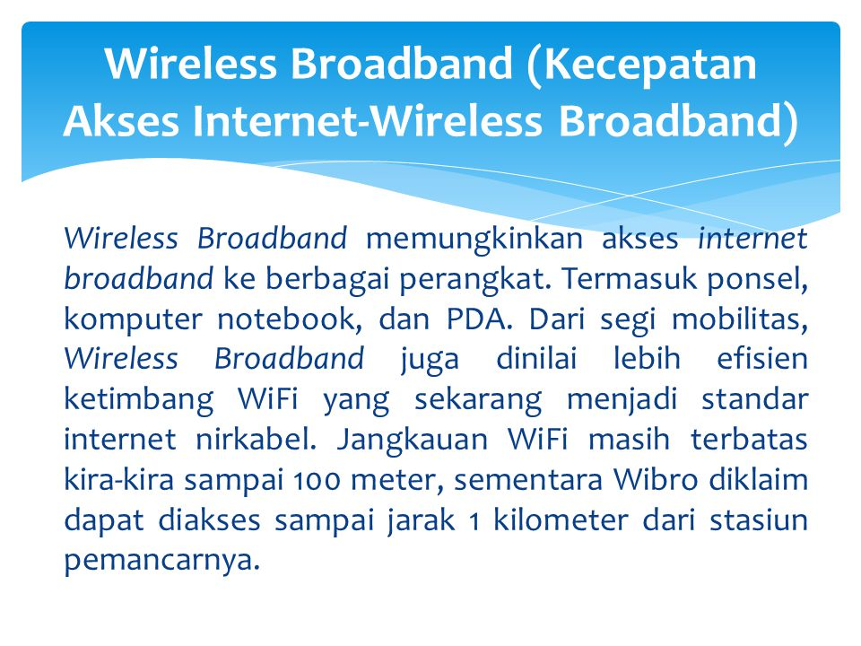 Wireless Broadband (Kecepatan Akses Internet-Wireless Broadband)