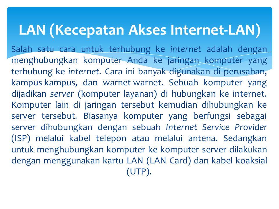 LAN (Kecepatan Akses Internet-LAN)