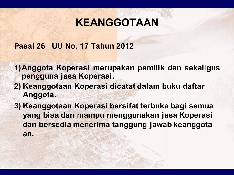 KEANGGOTAAN Pasal 26 UU No. 17 Tahun 2012