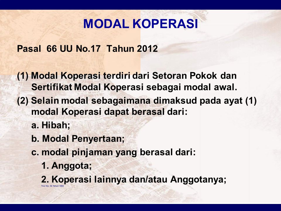 MODAL KOPERASI Pasal 66 UU No.17 Tahun 2012