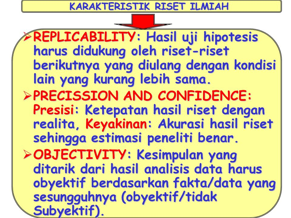 KARAKTERISTIK RISET ILMIAH