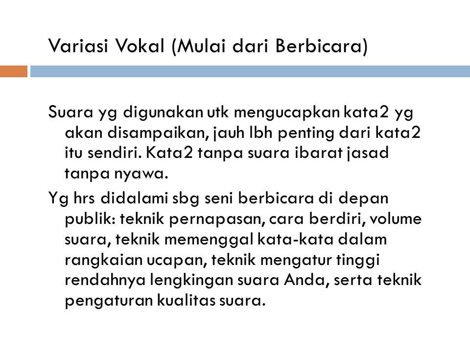 Variasi Vokal (Mulai dari Berbicara)