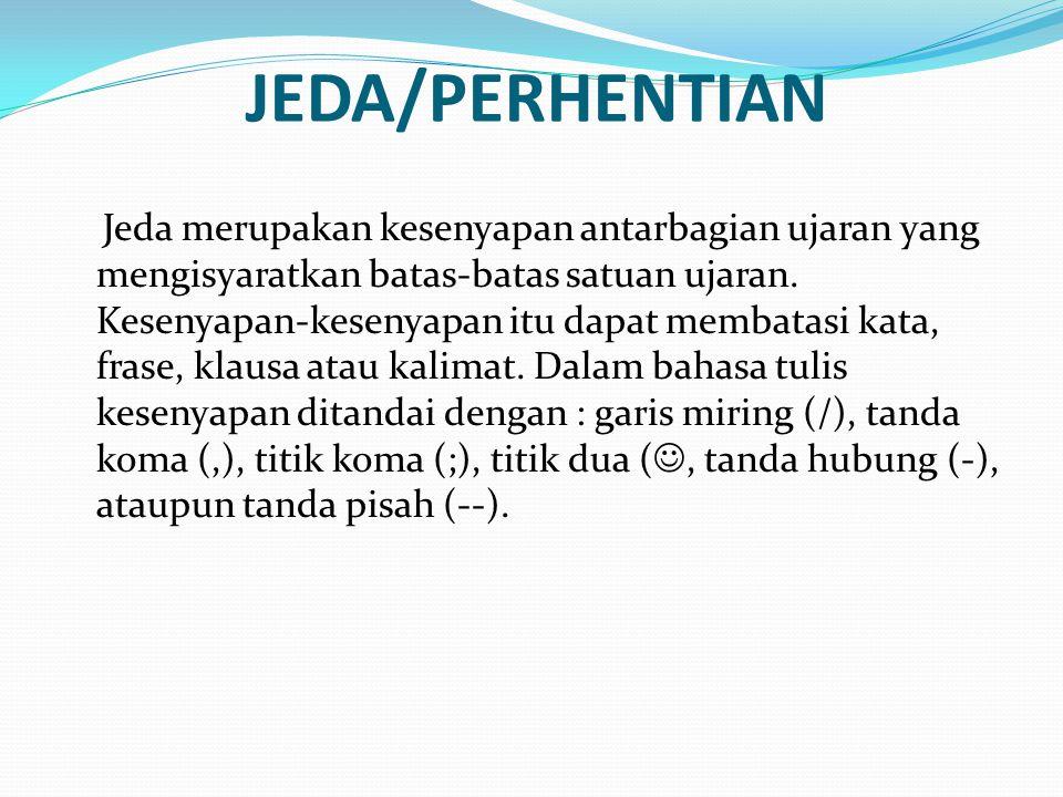 JEDA/PERHENTIAN
