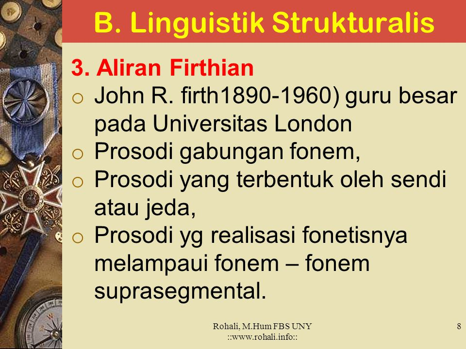 B. Linguistik Strukturalis