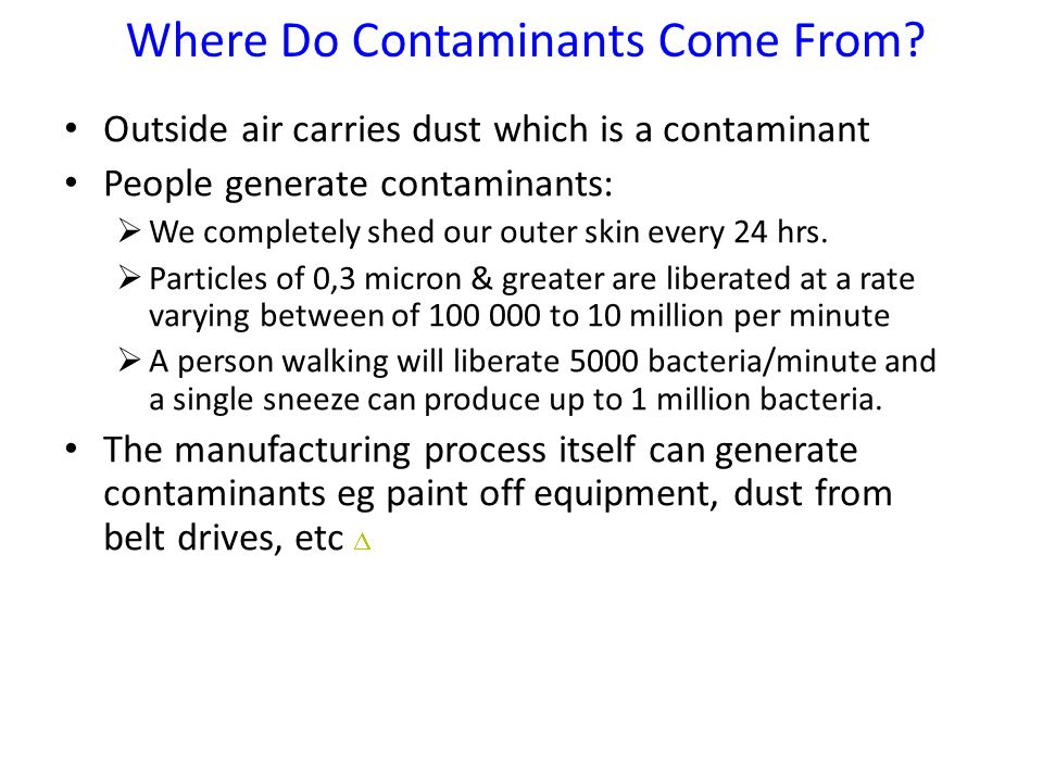 Where Do Contaminants Come From