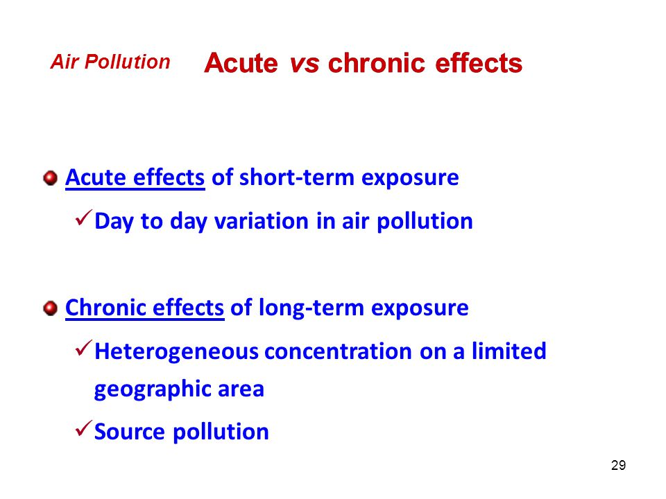 Acute vs chronic effects