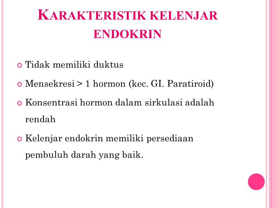 Karakteristik kelenjar endokrin
