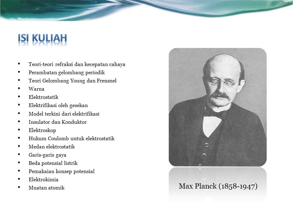 Isi Kuliah Max Planck (1858-1947)