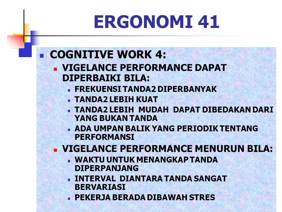 ERGONOMI 41 COGNITIVE WORK 4:
