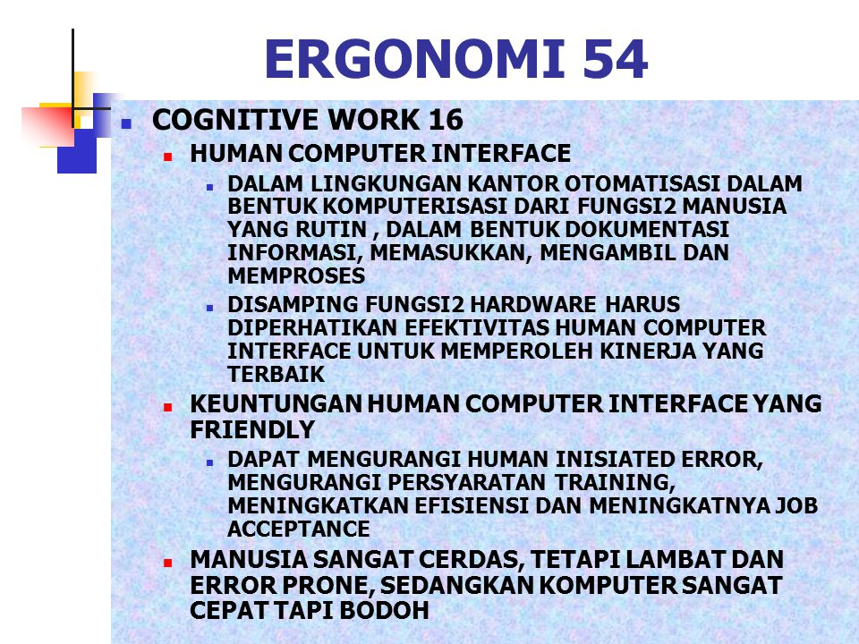ERGONOMI 54 COGNITIVE WORK 16 HUMAN COMPUTER INTERFACE