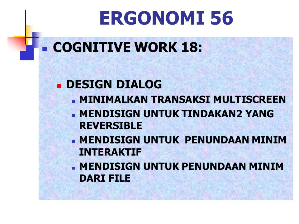 ERGONOMI 56 COGNITIVE WORK 18: DESIGN DIALOG