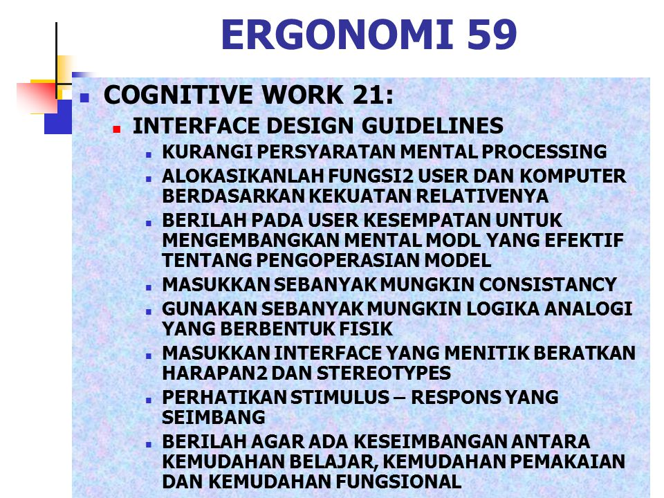 ERGONOMI 59 COGNITIVE WORK 21: INTERFACE DESIGN GUIDELINES