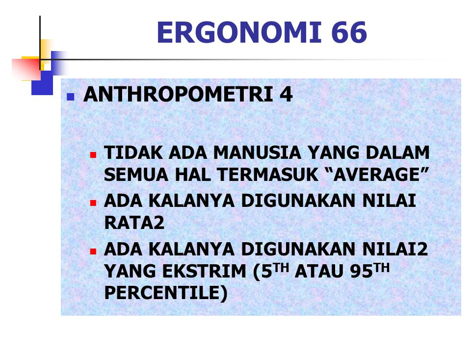 ERGONOMI 66 ANTHROPOMETRI 4