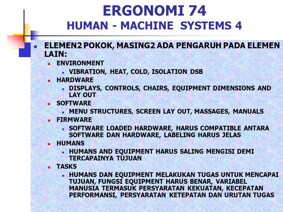 ERGONOMI 74 HUMAN - MACHINE SYSTEMS 4