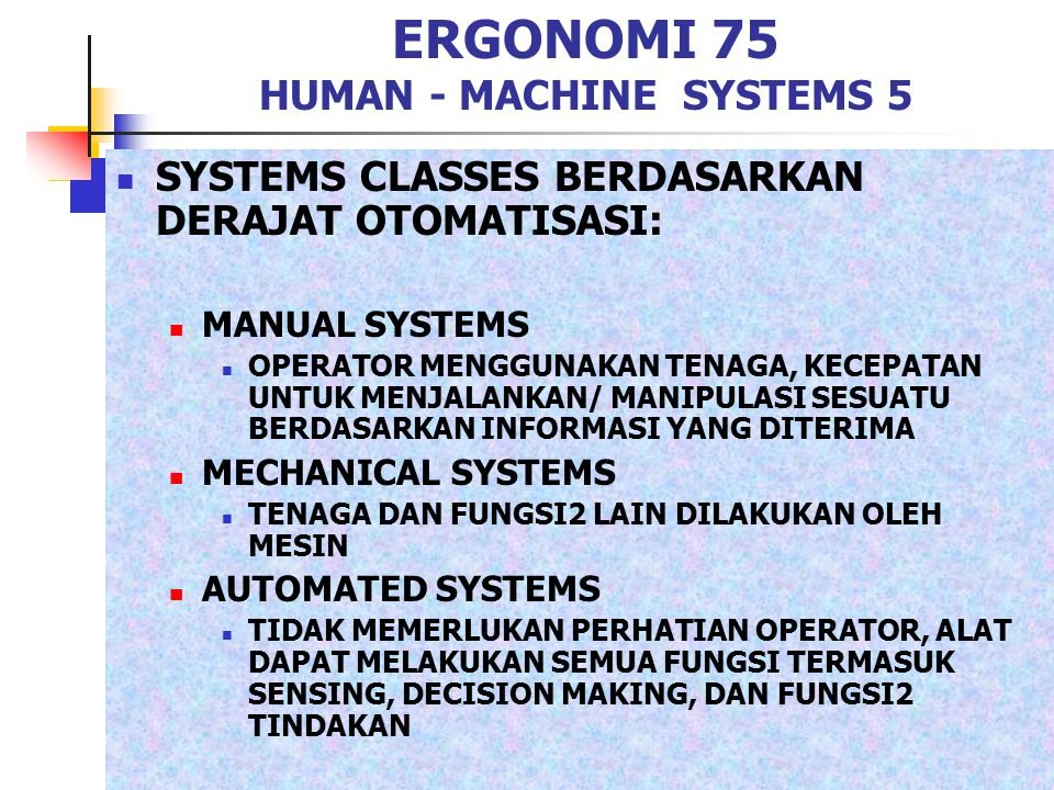 ERGONOMI 75 HUMAN - MACHINE SYSTEMS 5